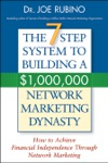 The 7-Step System To Building A 1000000 Network Marketing Dynasty