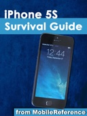 iPhone 5S Survival Guide: Step-by-Step User Guide for the iPhone 5S and iOS 7: Getting Started, Downloading FREE eBooks, Taking Pictures, Making Video Calls, Using eMail, and Surfing the Web - Toly Kay Cover Art