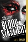 Days Of Blood  Starlight