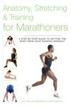 Anatomy Stretching  Training For Marathoners