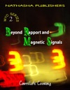 Beyond Rapport And Magnetic Signals