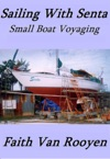 Sailing With Senta Small Boat Voyaging