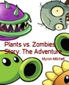 Plants Vs Zombies Story The Adventure