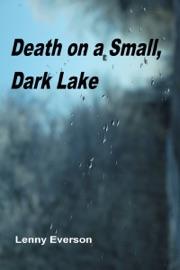 DEATH ON A SMALL, DARK LAKE
