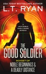 The Good Soldier Jack Noble Early Years Bundle Noble Beginnings  A Deadly Distance