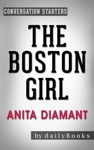The Boston Girl A Novel By Anita Diamant  Conversation Starters