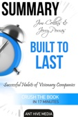 Ant Hive Media - Jim Collins and Jerry Porras' Built To Last: Successful Habits of Visionary Companies Summary artwork