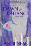 Dawn Of Defiance The Rising Kingdom Of Destiny Book 9