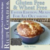 Gluten Free  Wheat Free Meals For All Occasions