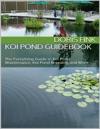 Koi Pond Guidebook