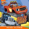 Blaze Of Glory Blaze And The Monster Machines Enhanced Edition