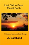 Last Call To Save Planet Earth Solar Energy