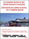 A Complete Guide To The Disney Dream Cruise Ship Everything You Need To Know For A Magical Sailing