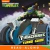 T-Machines Turbo Guide Teenage Mutant Ninja Turtles Enhanced Edition
