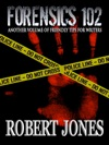 Forensics 102 Another Friendly Primer For Writers