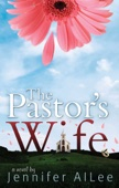 The  Pastor's Wife - Jennifer AlLee Cover Art