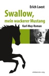 Swallow Mein Wackerer Mustang