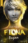 Fiona - Beginn