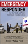 Emergency Responder Communication Skills Handbook How Your Words And Actions Affect People In Medical Distress