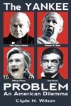 The Yankee Problem An American Dilemma
