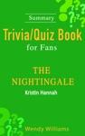 The Nightingale  A Novel By Kristin Hannah Summary TriviaQuiz Book For Fans