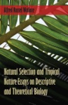 Natural Selection And Tropical Nature Essays On Descriptive And Theoretical Biology