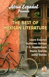 Atria Espaol Presents The Best Of Mexican Literature