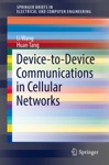 Device-to-Device Communications In Cellular Networks