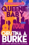 Queenie Baby On Tour Queenie Baby Book 3