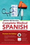 McGraw-Hill Education Complete Medical Spanish
