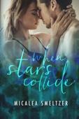 Micalea Smeltzer - When Stars Collide artwork