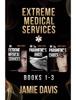 Jamie Davis - Extreme Medical Services Box Set Vol 1-3  artwork