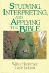 Studying Interpreting And Applying The Bible