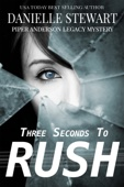 Three Seconds To Rush - Danielle Stewart