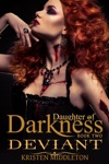Deviant Daughter Of Darkness Jezebels Journey Book 2