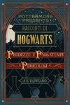 Racconti Di Hogwarts Prodezze E Passatempi Pericolosi