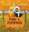 Duck  Goose Find A Pumpkin