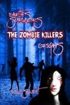 Earths Survivors The Zombie Killers Origins