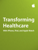 Apple Inc. - Business - Transforming Healthcare artwork