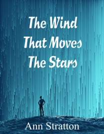 THE WIND THAT MOVES THE STARS