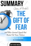 Gavin De Beckers The Gift Of Fear Survival Signals That Protect Us From Violence  Summary