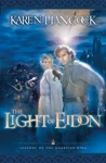 Light Of Eidon Legends Of The Guardian-King Book 1