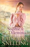 Sophies Dilemma Daughters Of Blessing Book 2