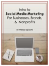 Intro To Social Media Marketing For Businesses Brands And Nonprofits