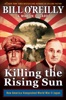 Bill O'Reilly & Martin Dugard - Killing the Rising Sun  artwork