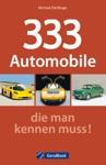 333 Automobile Die Man Kennen Muss