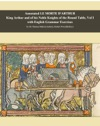 Annotated Le Morta DArthur King Arthur And His Noble Knights Of The Round Table Vol I With English Grammar Exercises