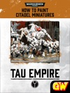 How To Paint Citadel Miniatures Tau Empire Tablet Edition