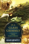 In A Glass Grimmly