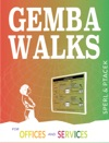Gemba Walks For Offices And Services